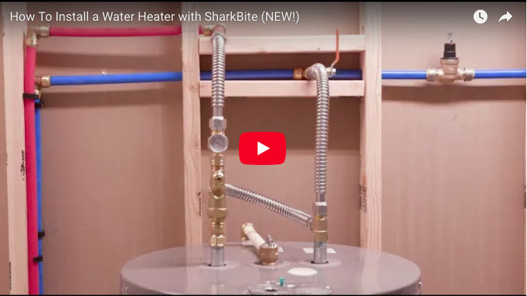 How To Install A Water Heater With Sharkbite Fittings