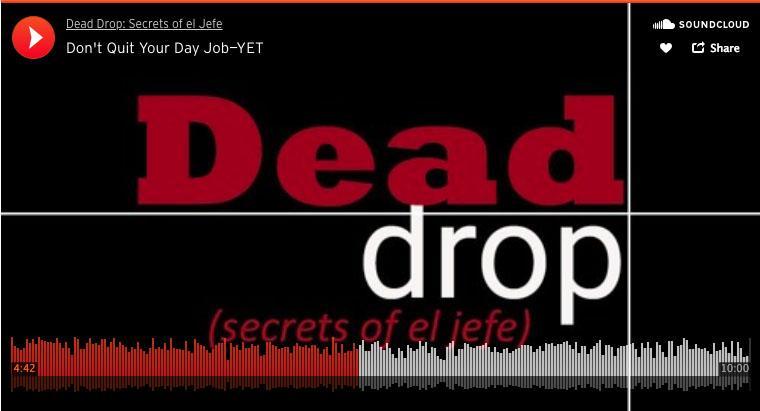 DeadDrop-dont-quit-day-job.jpg